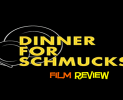 dinner for schmucks review slider